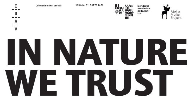 IN NATURE WE TRUST – per un design nell'Antropocene